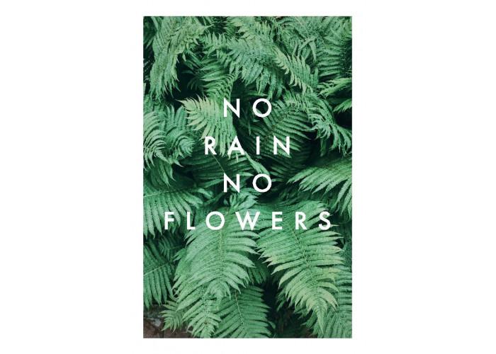 "Открытка ""No rain no flowers"""